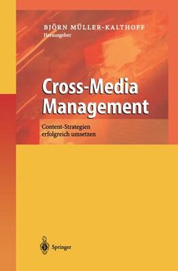 Abbildung von Müller-Kalthoff | Cross-Media Management | 2002 | Content-Strategien erfolgreich...
