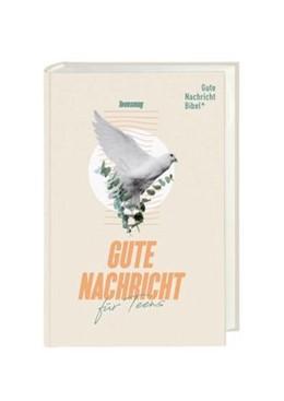 Abbildung von Gute Nachricht für Teens | 1. Auflage | 2020 | beck-shop.de