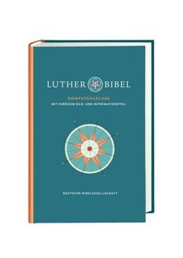 Abbildung von Lutherbibel revidiert 2017. Kompass-Ausgabe | 1. Auflage | 2020 | beck-shop.de