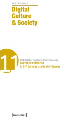 Abbildung von Abend / Fizek / Fuchs / Wenz / Kohtala / Boeva / Troxler | Digital Culture & Society | 2020 | Vol. 6, Issue 2/2020 - Alterna... | 11