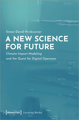 Abbildung von Hirsbrunner | A New Science for Future | 2021 | Climate Impact Modeling and th... | 26