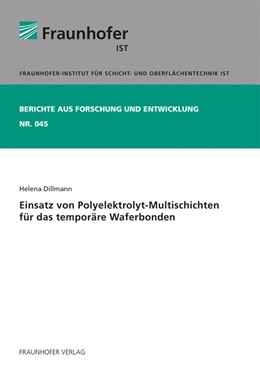 Abbildung von Dillmann | Einsatz von Polyelektrolyt-Multischichten für das temporäre Waferbonden. | 1. Auflage | 2020 | 45 | beck-shop.de