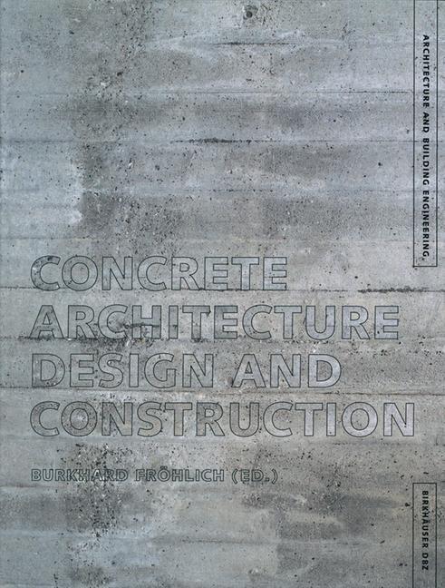 Abbildung von Fröhlich | Concrete Architecture | 2002