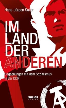 Abbildung von Salier | Im Land der Anderen | 2020 | Begegnungen mit dem Sozialismu...