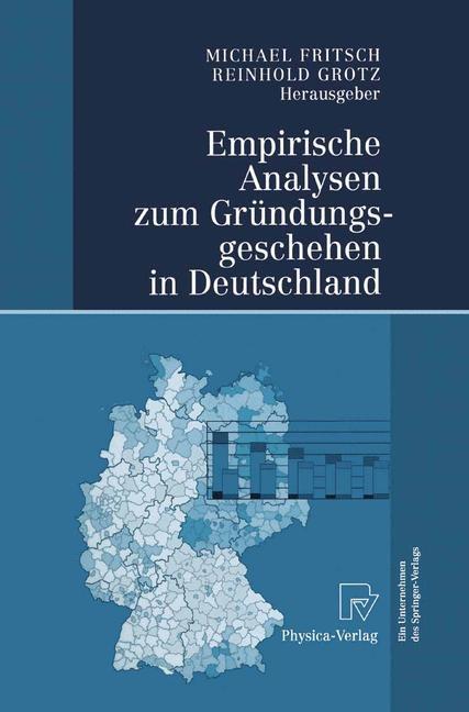 Abbildung von Fritsch / Grotz   Empirische Analysen zum Gründungsgeschehen in Deutschland   2004