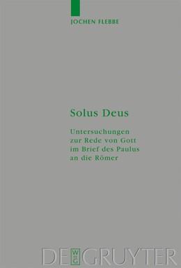 Abbildung von Flebbe | Solus Deus | 2008 | Untersuchungen zur Rede von Go... | 158