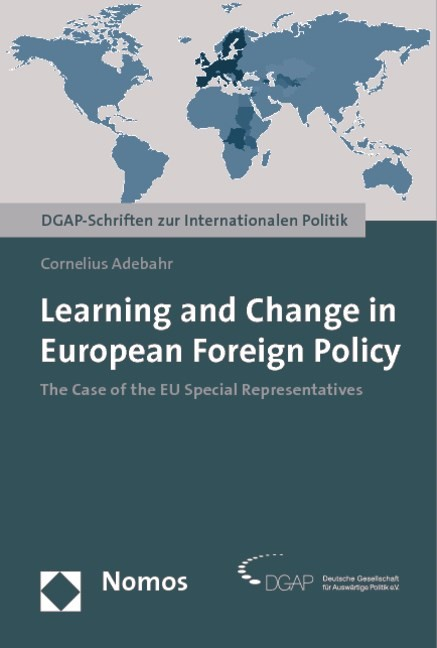 Learning and Change in European Foreign Policy | Adebahr, 2009 | Buch (Cover)