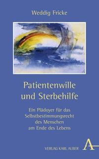Abbildung von Fricke | Patientenwille und Sterbehilfe | 2006