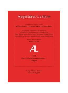 Abbildung von Dodaro / Mayer | AL - Augustinus-Lexikon / Sermones (ad populum) – Tempus | 1. Auflage | 2020 | 5 | beck-shop.de