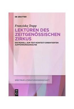 Abbildung von Trapp | Lektüren des zeitgenössischen Zirkus | 2020 | Ein Modell zur text-kontext-or...