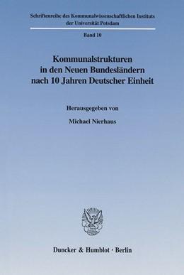 Abbildung von Nierhaus | Kommunalstrukturen in den Neuen Bundesländern nach 10 Jahren Deutscher Einheit. | 2002 | 10