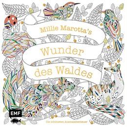 Abbildung von Marotta | Millie Marotta's Wunder des Waldes - Die schönsten Ausmalabenteuer | 2020