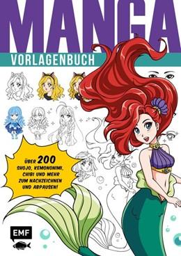Abbildung von Manga - Vorlagenbuch | 2020 | Über 200 Shojo, Chibi, Kemonom...