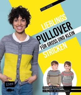 Abbildung von Sanon | Lieblingspullover für Groß und Klein stricken | 2020 | Zweifach kuschelig: 2 Bücher i...