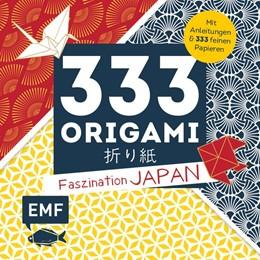 Abbildung von 333 Origami - Faszination Japan | 2020 | Mit Anleitungen und 333 feinen...