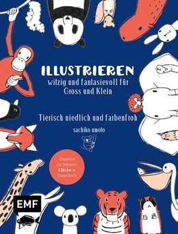 Abbildung von Illustrieren - witzig und fantasievoll für Groß und Klein | 1. Auflage | 2020 | beck-shop.de