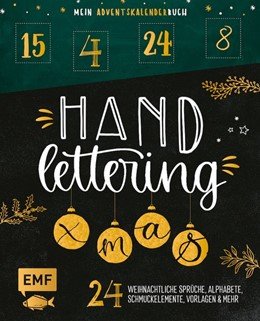 Abbildung von Mein Adventskalender-Buch: Handlettering X-Mas! | 2020 | 24 weihnachtliche Sprüche, Alp...