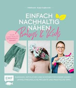 Abbildung von Czajkowski | Einfach nachhaltig nähen - Babys & Kids | 1. Auflage | 2020 | beck-shop.de