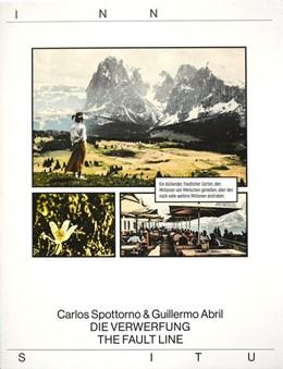 Abbildung von Spottorno / Abril | Carlos Spottorno. Guillermo Abril. Die Verwerfung - The Fault Line | 1. Auflage | 2020 | beck-shop.de