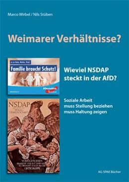 Abbildung von Wirbel / Stüben | Weimarer Verhältnisse | 2020 | Wieviel NSDAP steckt in der Af...