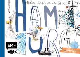 Abbildung von Scheinberger | Felix Scheinbergers Hamburg | 2020 | Skizzen und Insidertipps