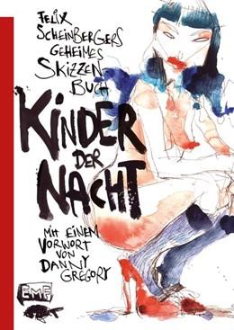 Abbildung von Scheinberger | Felix Scheinbergers geheimes Skizzenbuch - Kinder der Nacht | 2020