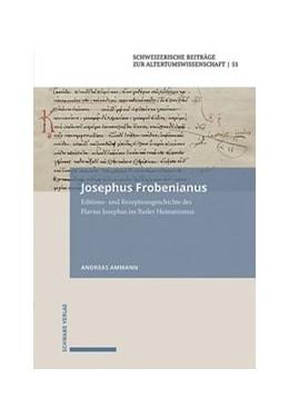 Abbildung von Amman | Josephus Frobenianus | 1. Auflage | 2020 | 51 | beck-shop.de