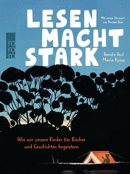 Abbildung von Paul / Russo | Lesen macht stark | 1. Auflage | 2020 | beck-shop.de