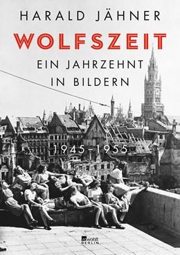 Abbildung von Jähner | Wolfszeit | 1. Auflage | 2020 | beck-shop.de