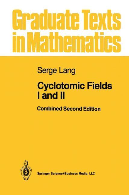 Abbildung von Lang   Cyclotomic Fields I and II   1989