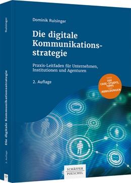 Abbildung von Ruisinger | Die digitale Kommunikationsstrategie | 2. Auflage | 2020 | beck-shop.de