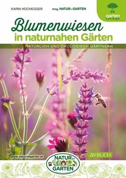 Abbildung von Hochegger   Blumenwiesen in naturnahen Gärten   2020