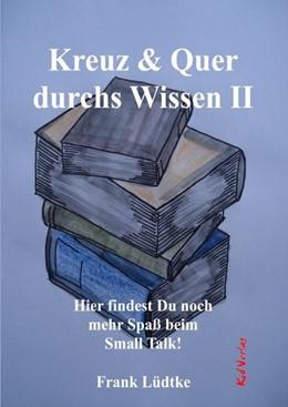 Abbildung von Lüdtke   Kreuz & Quer durchs Wissen II   1. Auflage   2020   beck-shop.de