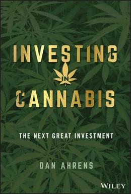 Abbildung von Ahrens | Investing in Cannabis | 1. Auflage | 2020 | beck-shop.de