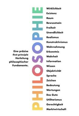 Abbildung von Weinreich   Philosophie - Eine präzise first-principle Herleitung philosophischer Fundamente.   1. Auflage   2020   beck-shop.de