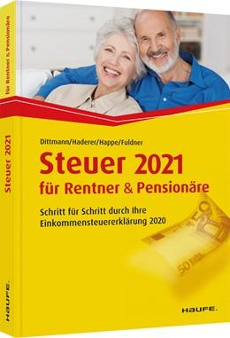 Abbildung von Dittmann / Haderer | Steuer 2021 für Rentner und Pensionäre | 15. Auflage | 2020 | 03610 | beck-shop.de