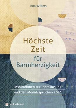 Abbildung von Willms | Höchste Zeit für Barmherzigkeitb | 2020 | Inspirationen zur Jahreslosung...