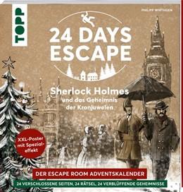 Abbildung von Wirthgen | 24 DAYS ESCAPE - Der Escape Room Adventskalender: Sherlock Holmes und das Geheimnis der Kronjuwelen | 2020 | 24 verschlossene Rätselseiten ...