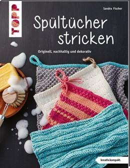 Abbildung von Fischer   Spültücher stricken (kreativ.kompakt.)   1. Auflage   2020   beck-shop.de