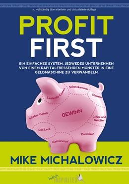 Abbildung von Michalowicz | Profit First | 2. Auflage | 2020 | Ein einfaches System, jedwedes...