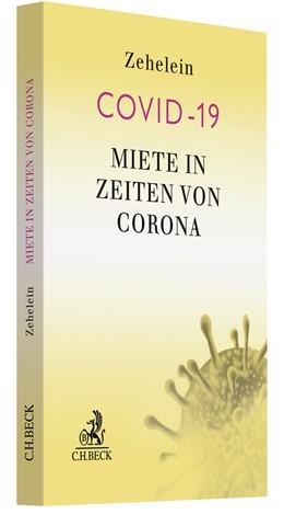 Abbildung von Zehelein | Miete in Zeiten von Corona | 2020