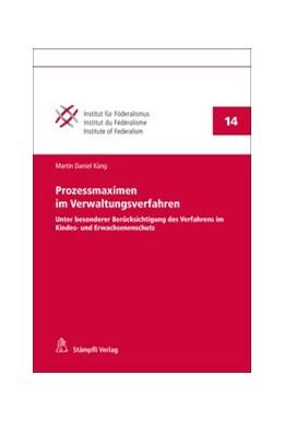Abbildung von Küng   Prozessmaximen im Verwaltungsverfahren   1. Auflage   2020   14   beck-shop.de
