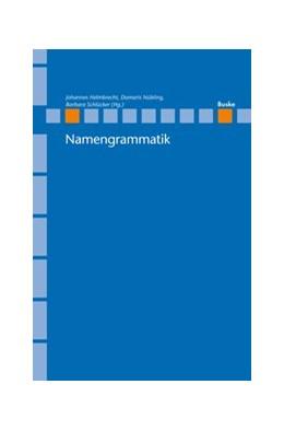 Abbildung von Helmbrecht / Nübling | Namengrammatik | 1. Auflage | 2017 | 23 | beck-shop.de