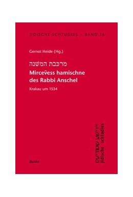 Abbildung von Heide | Mircevess hamischne des Rabbi Anschel Krakau um 1534 | 1. Auflage | 2017 | 16 | beck-shop.de