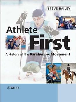 Abbildung von Bailey | Athlete First | 2007