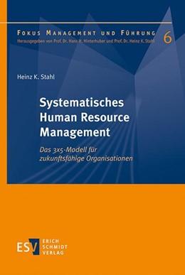 Abbildung von Stahl   Systematisches Human Resource Management   1. Auflage   2020   beck-shop.de