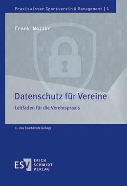 Abbildung von Weller | Datenschutz für Vereine | 2. Auflage | 2020 | Leitfaden für die Vereinspraxi...
