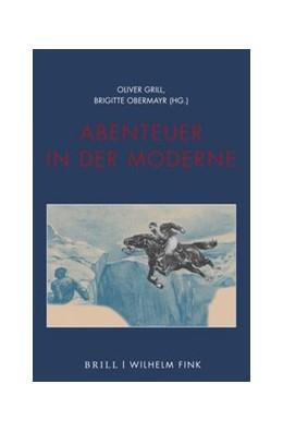 Abbildung von Abenteuer in der Moderne | 1. Auflage | 2020 | beck-shop.de