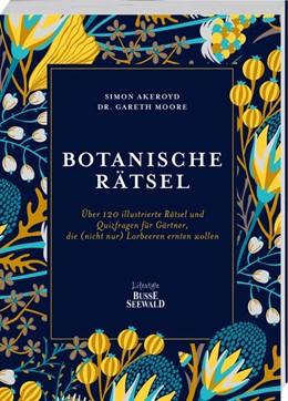 Abbildung von Akeroyd / Moore | Botanische Rätsel | 1. Auflage | 2020 | beck-shop.de
