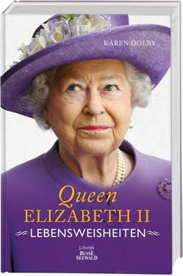 Abbildung von Dolby   Queen Elizabeth II - Lebensweisheiten   2020   Wie man in absolut jeder Leben...